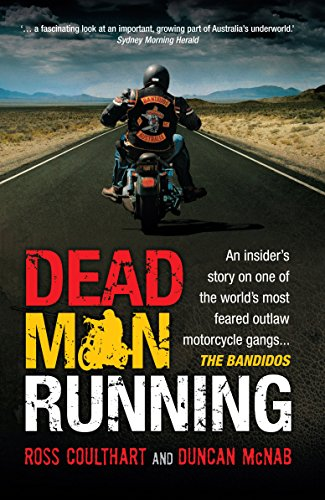 Dead Man Running: Coulthart, Ross; McNab, Duncan