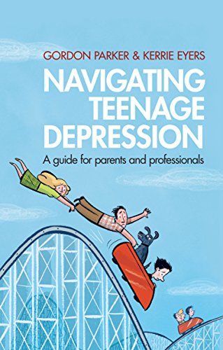 Navigating Teenage Depression: A Guide for Parents and Professionals.