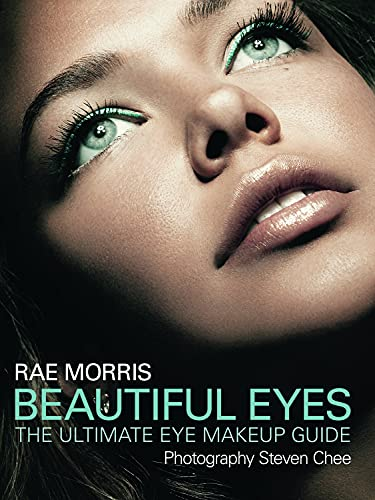 9781742370873: Beautiful Eyes: The Ultimate Eye Makeup Guide