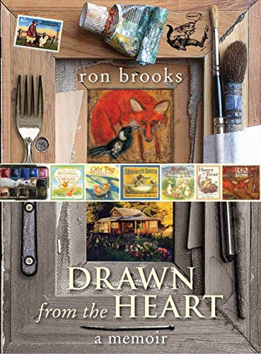 Drawn from the Heart: A Memoir (1742371558) by Ron Brooks