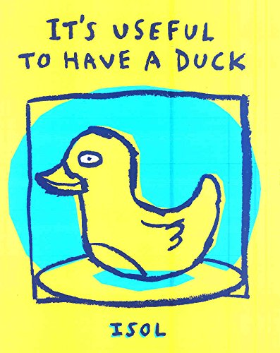 It's Useful to Have a Duck (Board Books)