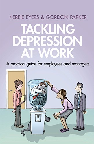 Tackling Depression at Work: A Practical Guide for Employees and Managers.