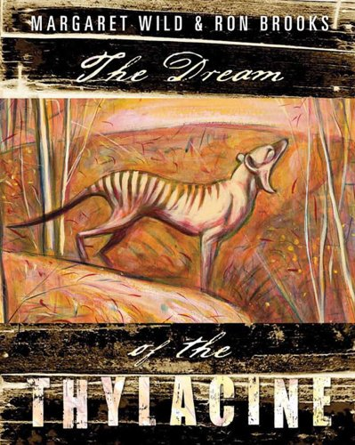 9781742373836: The Dream of the Thylacine