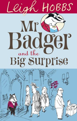 9781742374178: Mr Badger and the Big Surprise