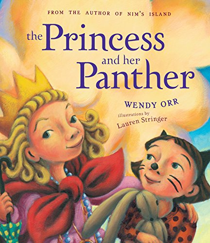 The Princess and her Panther (Hardcover): Wendy Orr