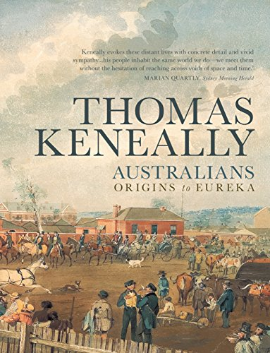 9781742374505: Australians: Origins to Eureka (Australians / Thomas Keneally (Paperback))