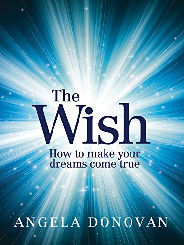 9781742374932: The Wish: How to Make Your Dreams Come True