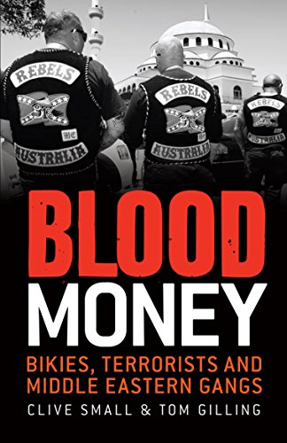 9781742376066: Blood Money: Bikies, Terrorists and Middle Eastern Gangs