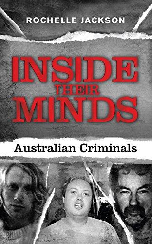 9781742376097: Inside Their Minds: Australian Criminals