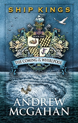 9781742376479: The Coming of the Whirlpool (Ship Kings #1)