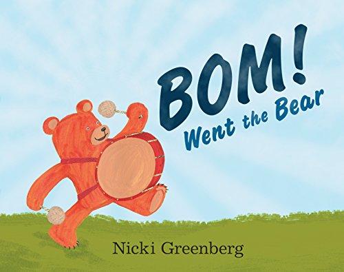 BOM! Went the Bear: Greenberg, Nicki