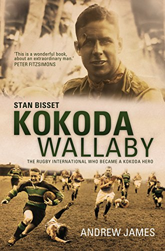9781742376967: Kokoda Wallaby: Stan Bisset: The Rugby International Who Became a Kokoda Hero