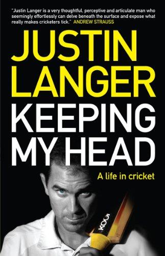 9781742377148: Keeping My Head: A Life in Cricket
