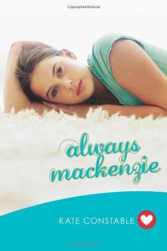 9781742377667: Always Mackenzie (GIRLFRIEND FICTION)