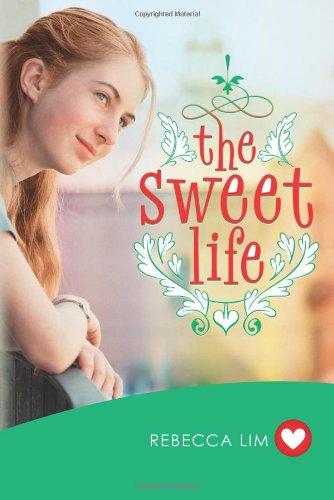 The Sweet Life: Lim, Rebecca