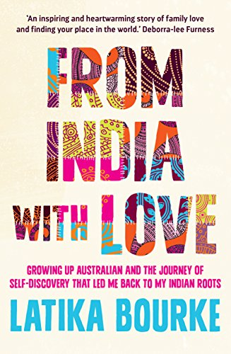 9781742377735: From India With Love: Growing Up Australian and the Journey of Self-Discovery that Led Me Back to My Indian Roots