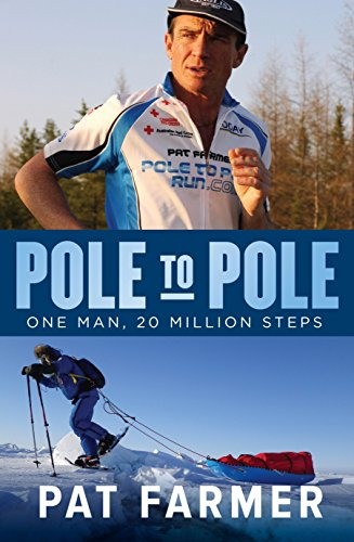Pole to Pole: One Man, 20 Million Steps