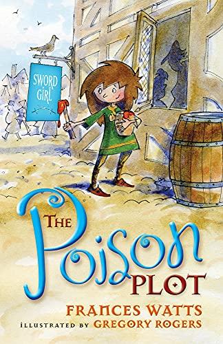 Poison Plot (Sword Girl): Watts, Frances