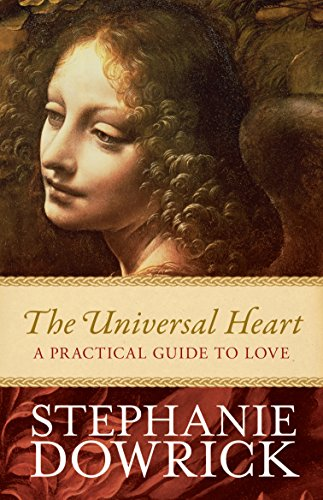 9781742378039: The Universal Heart: A Practical Guide to Love