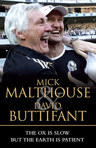 The Ox Is Slow but the Earth: Malthouse, Mick; Buttifant,