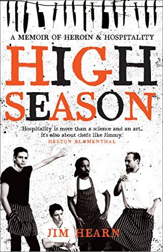 9781742378411: High Season: A Memoir of Heroin & Hospitality