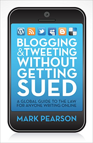 9781742378770: Blogging & Tweeting Without Getting Sued: A Global Guide to the Law for Anyone Writing Online