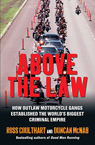 9781742379005: Above the Law: How outlaw motorcycle gangs became the world's biggest criminal empire