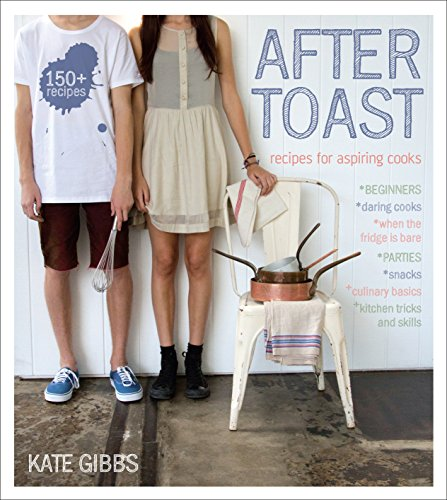 9781742379418: After Toast: Recipes for Aspiring Cooks