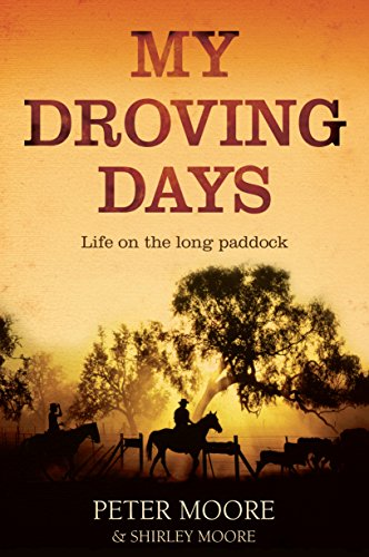 9781742379876: My Droving Days: Life on the Long Paddock