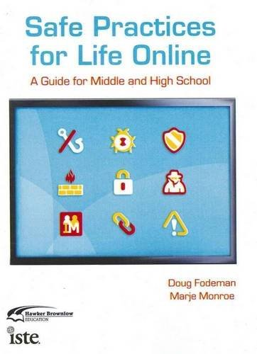 9781742392677: Safe Practices for Life Online: A Guide for Middle and High School