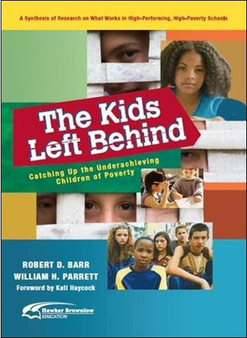 9781742393537: The Kids Left Behind: Catching Up the Underachieving Children of Poverty
