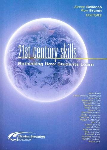 9781742397054: 21st Century Skills: Rethinking How Students Learn