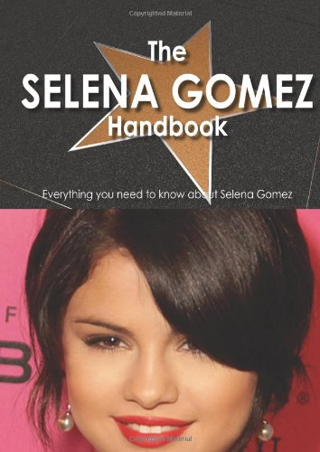 9781742448237: The Selena Gomez Handbook
