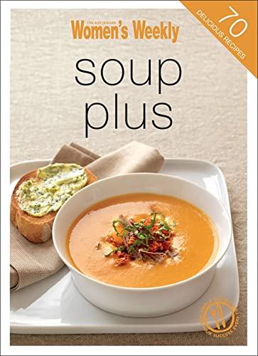 9781742450186: Soup Plus (The Australian Women's Weekly Minis)