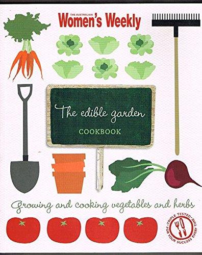 9781742450513: The Edible Garden.