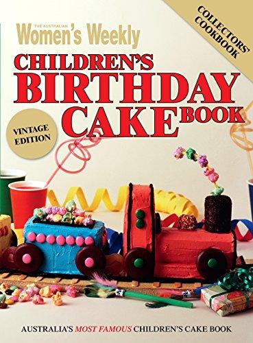 9781742450582: The Australian Women's Weekly Children's Birthday Cake Book - Vintage Edition