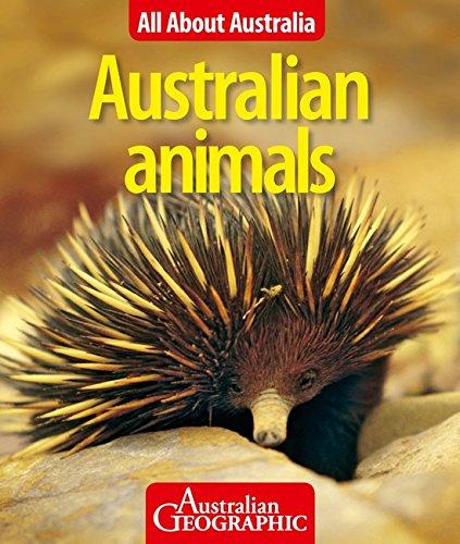 Animals (Paperback): Australian Geographic
