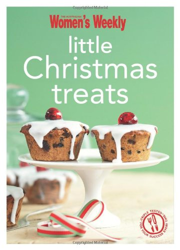 Little Christmas Treats (The Australian Women's Weekly: The Australian Women's
