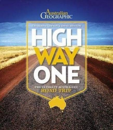 9781742453439: High Way One: The Ultimate Australian Road Trip