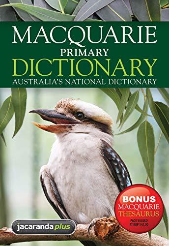 Macquarie Primary Dictionary + Bonus Primary Thesaurus: Macquarie
