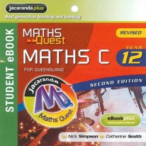 Maths Quest Maths C Year 12 for Queensland 2E Revised eBookPLUS (Registration Card) (Loose Leaf): ...