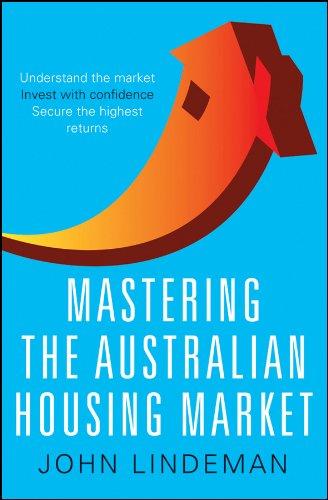 Mastering the Australian Housing Market: John Lindeman