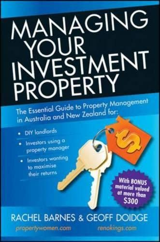 9781742469553: Managing Your Investment Property: The Essential Guide to Property Management in Australia and New Zealand