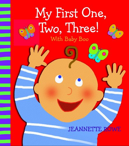 My First One, Two, Three! with Baby Boo Counting Book: Jeannette Rowe