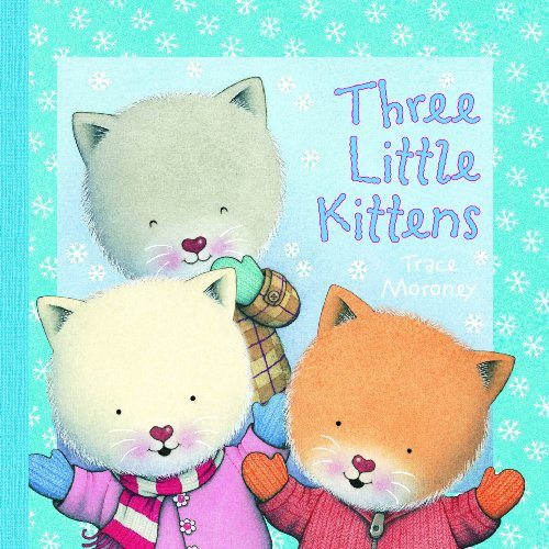 Three Little Kittens (Nursery Rhymes)