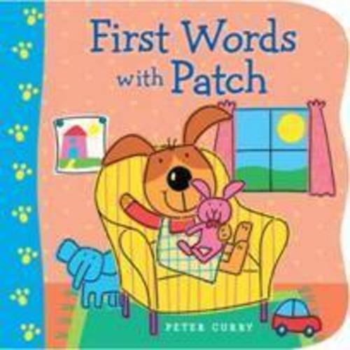 First Words With Patch: Peter Curry