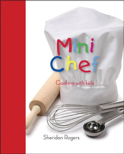 9781742570273: Mini Chef: Cooking with kids