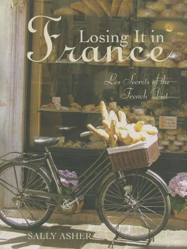 9781742570693: Losing it in France: Les Secrets of the French Diet