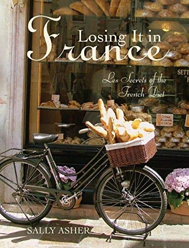 9781742572635: Losing it in France: Les Secrets of the French Diet