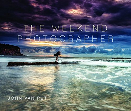 9781742573410: The Weekend Photographer